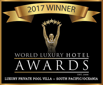 World Luxury Hotel Awards Luxury Private Pool Villa South Pacific and Oceania